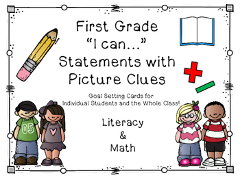 """1st Grade """"I can..."""" Statements/Goal Cards"""