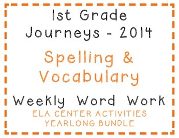 1st Grade Journeys 2014 Spelling, Vocabulary Center Activi