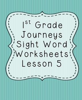 1st Grade Journeys Sight Word Worksheets Lesson 5