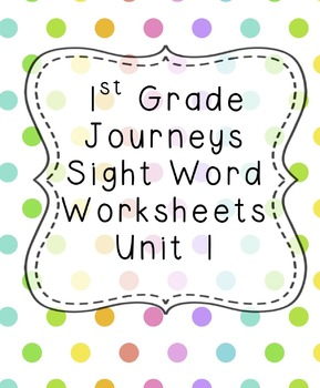 1st Grade Journeys Sight Word Worksheets Unit 1 Bundle