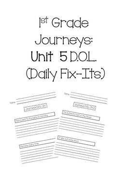 1st Grade Journeys Unit 5 Daily Fix-Its (DOL)