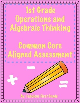 1st Grade Math Assessment - Operations and Algebraic Think