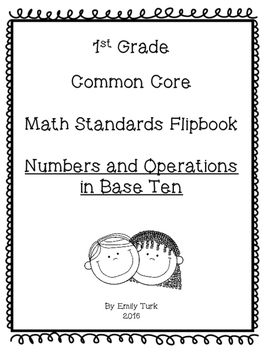 1st Grade Math Common Core Standards Flipbook: NBT