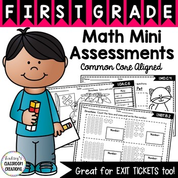 Math Mini Assessments / Exit Tickets ~ 1st Grade ~ Common