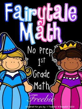 1st Grade No Prep Worksheets- Fairytale Math Freebie- Common Core