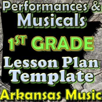 1st Grade Performance/Musical Unit Lesson Plan Template Ar