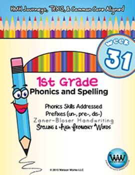 1st Grade Phonics and Spelling Zaner-Bloser Week 31 (un-,