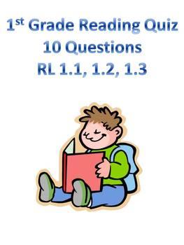 1st Grade Reading Quiz RL 1.1, 1.2, 1.3