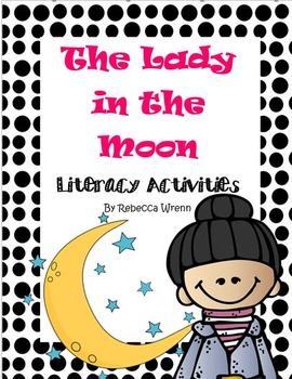 1st Grade Reading Street The Lady in the Moon Literacy Cen