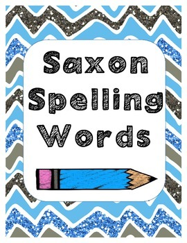 1st Grade Saxon Spelling and Sight Words