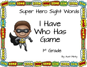 1st Grade Dolch Sight Word Cards-Superhero Theme I Have Wh