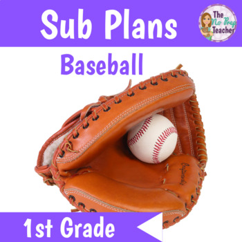 1st Grade Sub Plans Baseball Theme