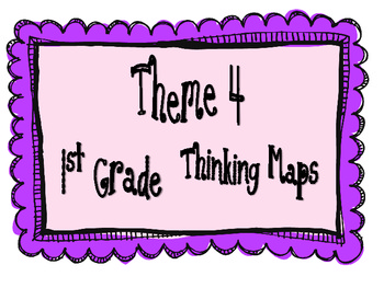 1st Grade, Theme 4 Literacy By Design Graphic Organizers