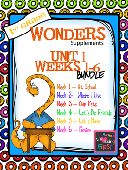 1st Grade Wonders Reading ~  Unit 1 Bundle