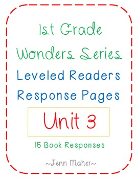 1st Grade Wonders Series Level Readers Response Pages Unit 3