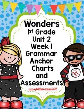 1st Grade Wonders Unit 2 Week 1 Grammar Charts and Assessments