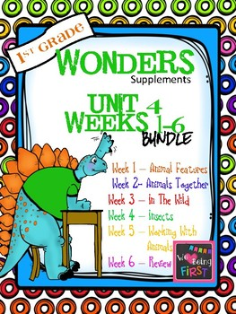 1st Grade Wonders - Unit 4 Bundle