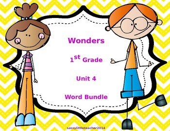 1st Grade Wonders Unit 4 Word Bundle