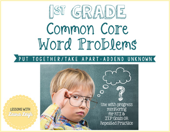 1st Grade Word Problems (Put Together/Take Apart: Addend Unknown)