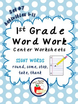 1st Grade Word Work Center Worksheets (Sight Words) Set #7