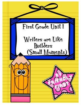 1st Grade Writing Unit 1 Charts & Teaching Points