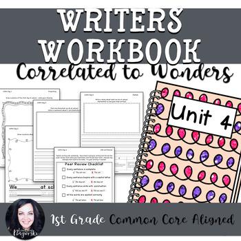1st Grade Writing Workbook (Unit 4) Correlated to Wonders