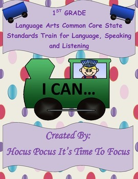 1st Grade Common Core I Can Statement Train Language-Speak