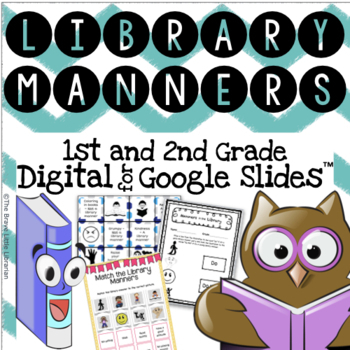 1st and 2nd Library Manners