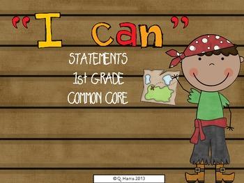 1st grade I CAN common core statements (pirate) ELA & Math