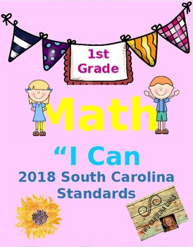 "1st grade ""I Can Statements"" 2016 SC Standards - Math"