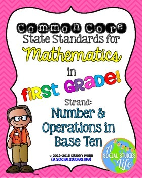 1st grade Math Common Core Standards Posters Number and Op