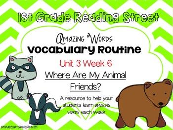 Vocabulary Routine Unit 3 Week 6: 1st grade Reading Street