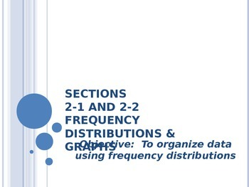2-1 and 2-2 Notes Frequency Distributions and Graphs