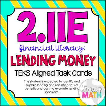 2.11E: Financial Literacy- Lending TEKS Aligned Task Cards