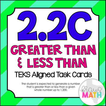2.2C: Greater Than & Less Than TEKS Aligned Task Cards (GRADE 2)