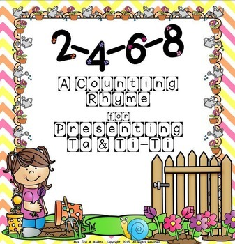 2, 4, 6, 8, - A Counting Rhyme for Presenting Ta &Ti-Ti (P