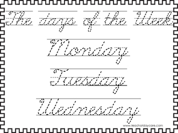 2 Cursive Trace the Days of the Week Worksheets. KDG-2nd G