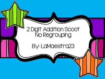 2 Digit Addition No Regrouping Scoot