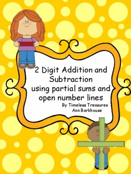 2 Digit Addition and Subtraction with partial sums and num