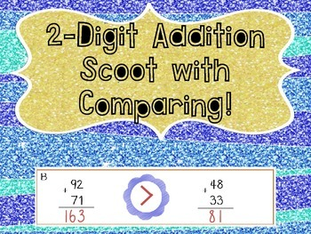 2-Digit Addition Scoot with Comparing! [CC Aligned]