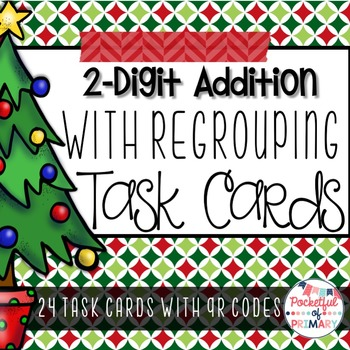 2-Digit Addition with Regrouping TASK CARDS - Christmas Th