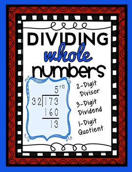 2-Digit Division: 2-Digit Divisors, 3-Digit Dividends, and