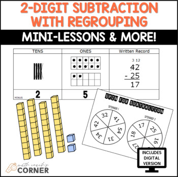 2-Digit Subtraction with Regrouping-Mini-Lessons & Workstation