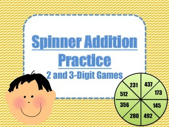 2 Digit and 3 Digit Addition Spinner Games