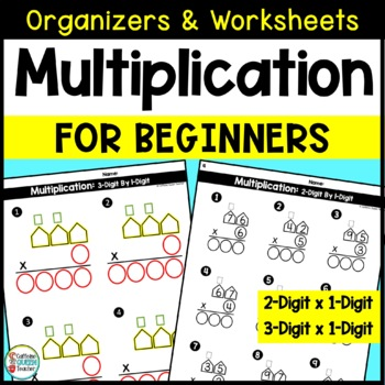 2 Digit and 3 Digit Multiplication Organizers and Worksheets