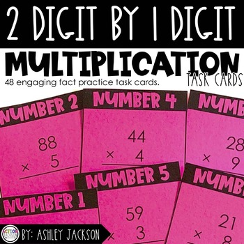 2 Digit by 1 Digit Multiplication Fact Cards