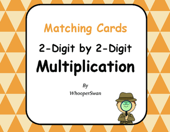 2-Digit by 2-Digit Multiplication Matching Cards
