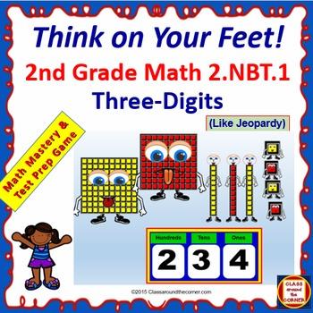 2.NBT.1 THINK ON YOUR FEET MATH! Interactive Test Prep Gam