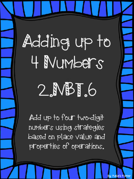 2.NBT.6 Adding up to Four Numbers
