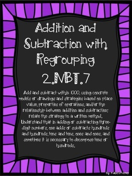 2.NBT.7 Addition and Subtraction with Regrouping